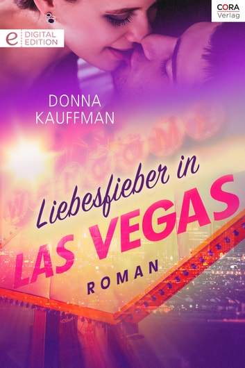 Liebesfieber in Las Vegas ebook by Donna Kauffman