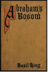 Abraham's Bosom ebook by Basil King