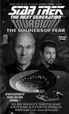 Invasion II: Soldiers Of Fear ebook by D.W. Smith