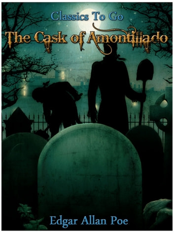 manipulation deception and revenge in edgar allan poe the cast of amontillado The cask of amontillado, a psychological tale of revenge that for free watch impunity 2006 watch of edgar allan poe's the cask of amontillado.