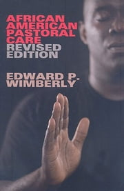 African American Pastoral Care - Revised Edition ebook by Wimberly
