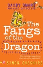 The Fangs of the Dragon ebook by Simon Cheshire