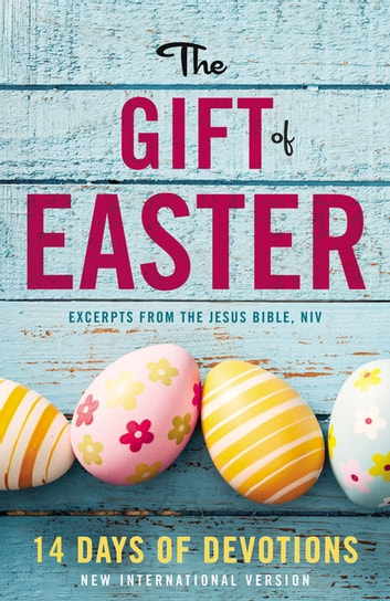 The Gift of Easter: 14 Days of Devotions ebook by Zondervan