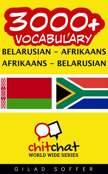 3000+ Vocabulary Belarusian - Afrikaans ebook by Gilad Soffer