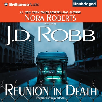 Reunion in Death audiobook by J. D. Robb