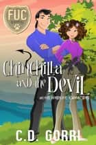 Chinchilla and the Devil - FUC Academy, #6 ebook by C.D. Gorri