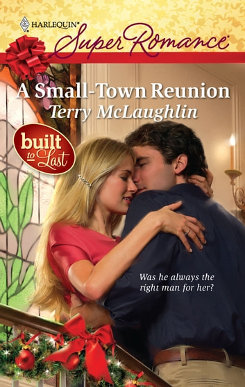 A Small-Town Reunion ebook by Terry McLaughlin