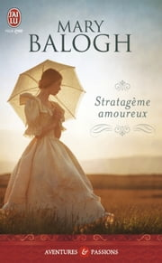 Stratagème amoureux ebook by Mary Balogh
