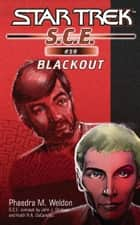 Star Trek: Blackout ebook by Phaedra M. Weldon