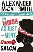 The Minor Adjustment Beauty Salon ebook by Alexander McCall Smith