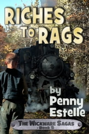 Riches to Rags ebook by Penny Estelle