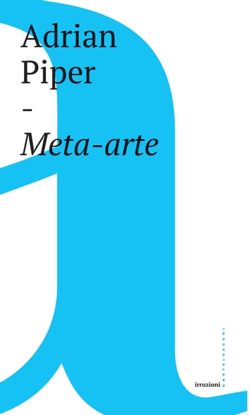 Meta-arte ebook by Adrian Piper,Paolo Martore