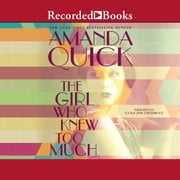 The Girl Who Knew Too Much audiobook by Amanda Quick