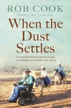 When the Dust Settles ebook by R Cook,C Curtain