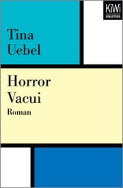 Horror Vacui - Roman ebook by Tina Uebel