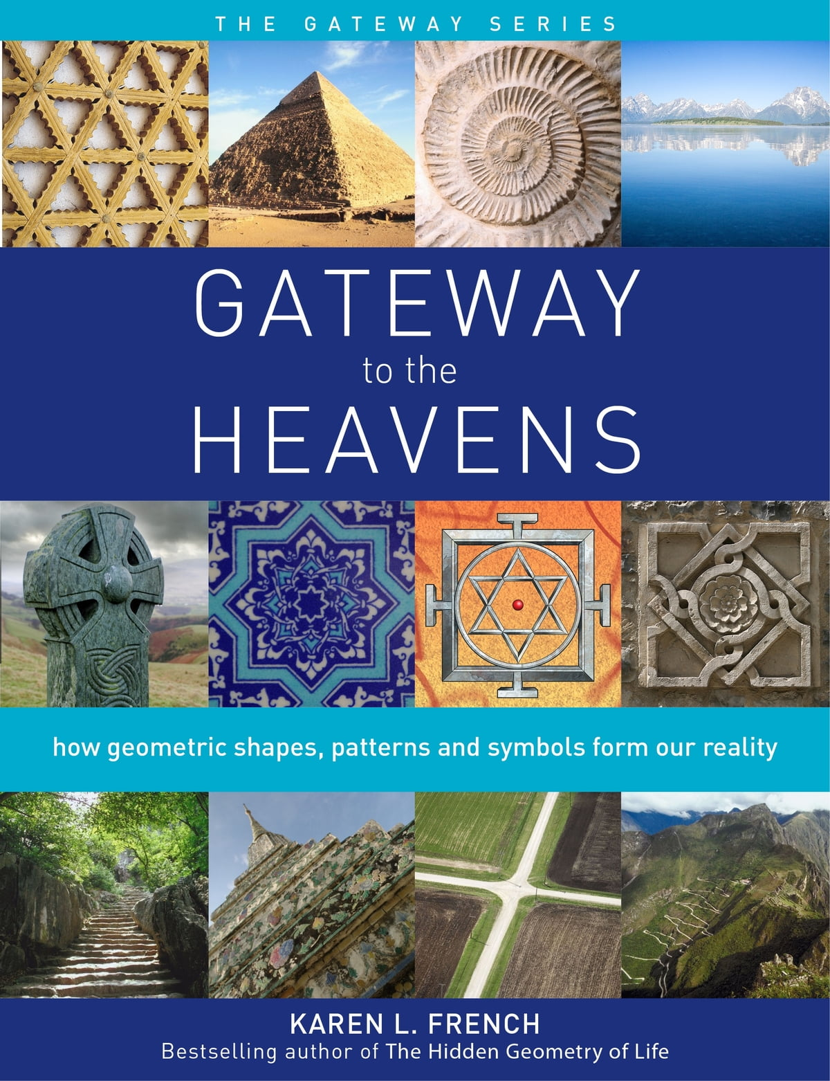 Gateway To The Heavens Ebook By Karen L French 9781780287799