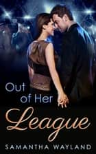 Out of Her League ebook by