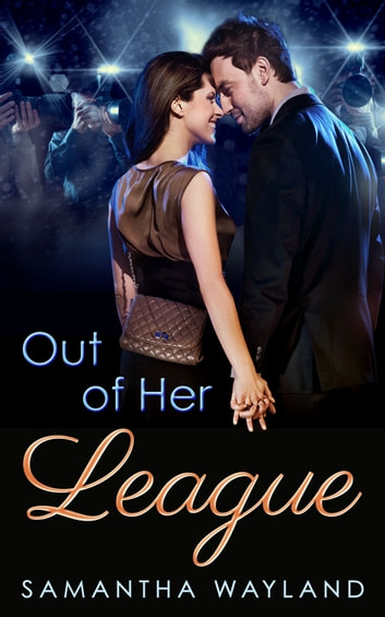 Out of Her League ebook by Samantha Wayland