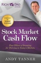 The Stock Market Cash Flow ebook by Andy Tanner