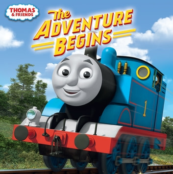 The Adventure Begins (Thomas & Friends) ebook by Andrew Brenner