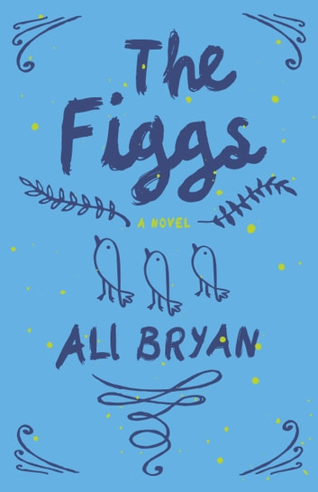 The Figgs ebook by Ali Bryan