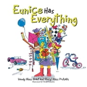 Eunice Has Everything ebook by Wendy G Grant and Sheryl G Prutsalis