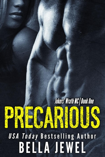 Precarious - Jokers' Wrath MC ebook by Bella Jewel