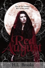 Red August ebook by H L Brooks, William C Hardy