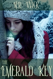 The Emerald Key ebook by N.R. Wick