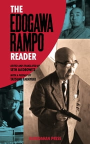 The Edogawa Rampo Reader ebook by Rampo Edogawa,Seth Jacobowitz