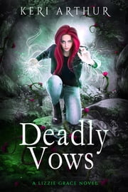 Deadly Vows ebook by Keri Arthur