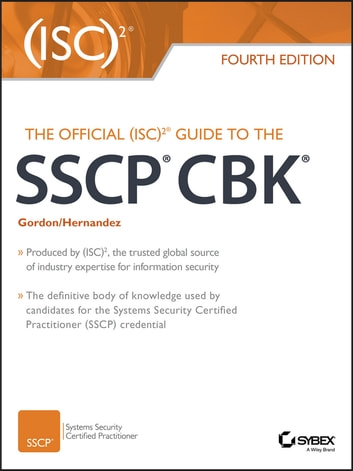 The Official (ISC)2 Guide to the SSCP CBK ebook by Steven Hernandez,Adam Gordon