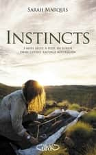 Instincts ebook by Sarah Marquis