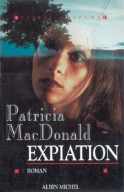 Expiation ebook by Patricia MacDonald, Roxane Azimi