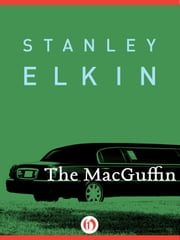 The MacGuffin ebook by Stanley Elkin