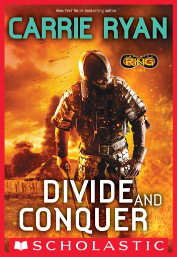 Infinity Ring Book 2: Divide and Conquer ebook by Carrie Ryan