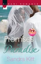 Promises in Paradise ebook by Sandra Kitt