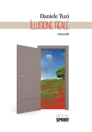 Illusione reale ebook by Daniele Tuzi