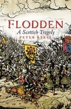 Flodden ebook by Peter Reese
