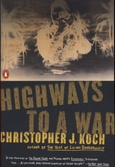 Highways to a War ebook by Christopher J. Koch