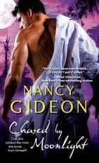 Chased by Moonlight ebook by Nancy Gideon