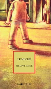 Le Muche ebook by Philippe MESLE