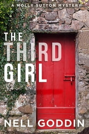 The Third Girl ebook by Nell Goddin