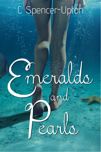 Emeralds And Pearls ebook by C. Spencer-Upton
