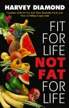 Fit for Life ebook by Harvey Diamond