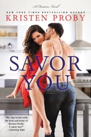 Savor You - A Fusion Novel ebook by Kristen Proby