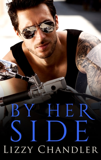 By Her Side ebook by Lizzy Chandler