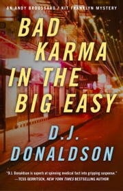 Bad Karma In The Big Easy ebook by DJ Donaldson