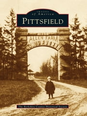 Pittsfield ebook by The Berkshire County Historical Society