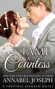 To Tame A Countess ebook by Annabel Joseph